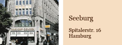 Seeburg, Spitaler Strasse 16, Hamburg